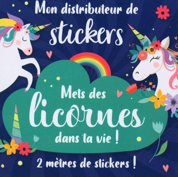 Mon distributeur de stickers : Mets des licornes dans ta vie!