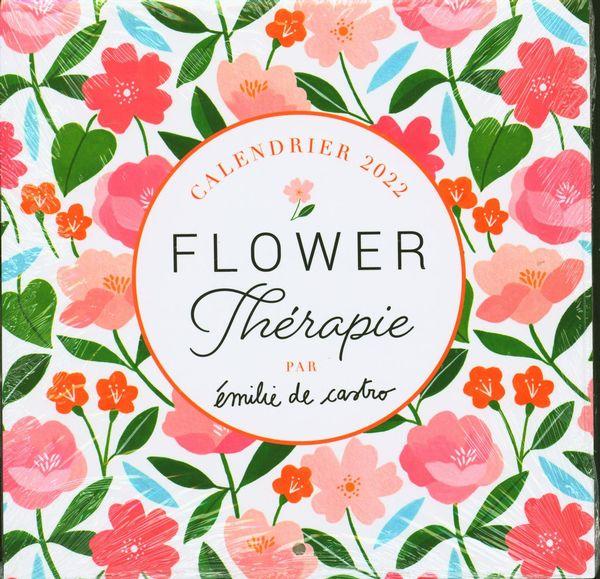 Calendrier 2022 : Flower Thérapie par Émilie de Castro