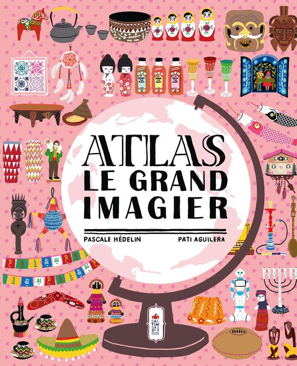 Atlas - Le grand imagier