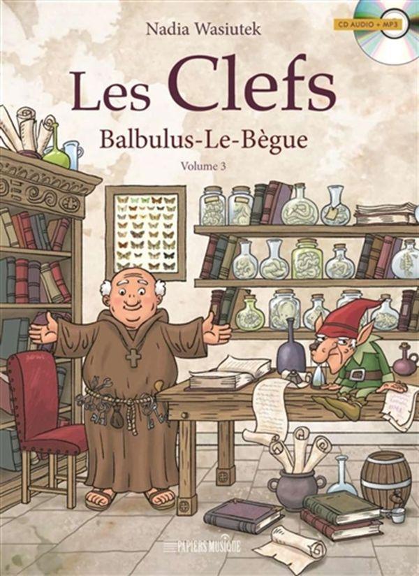 Clefs 03: Balbulus-Le-Bègue