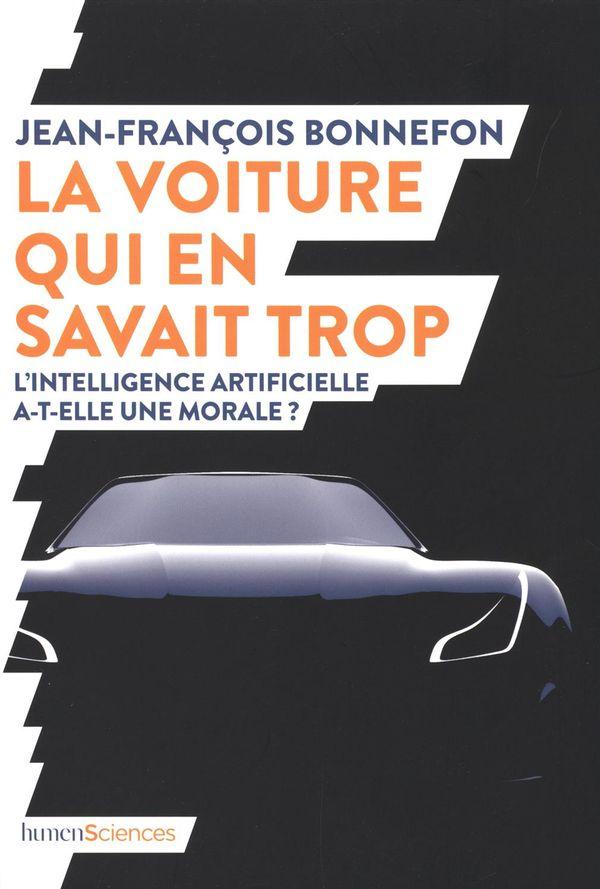 La voiture qui en savait trop : L'intelligence artificielle a-t-elle une morale?