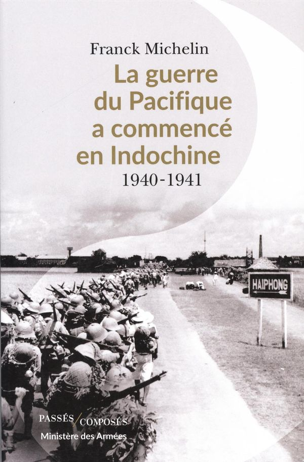 La guerre du Pacifique a commencé en Indochine : 1940-1941