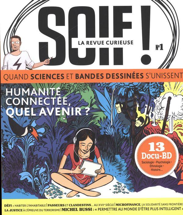 Soif 01 : Humanité connectée, quel avenir?