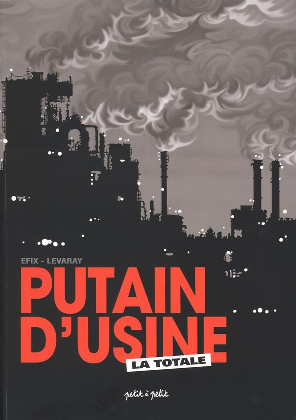 Putain d'usine : La totale