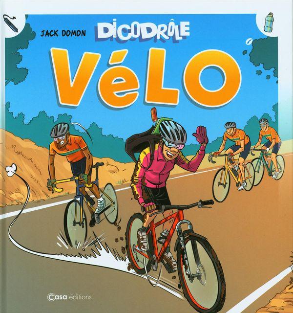 DicoDrôle Vélo