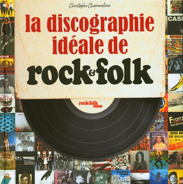 La discographie idéale de Rock & Folk