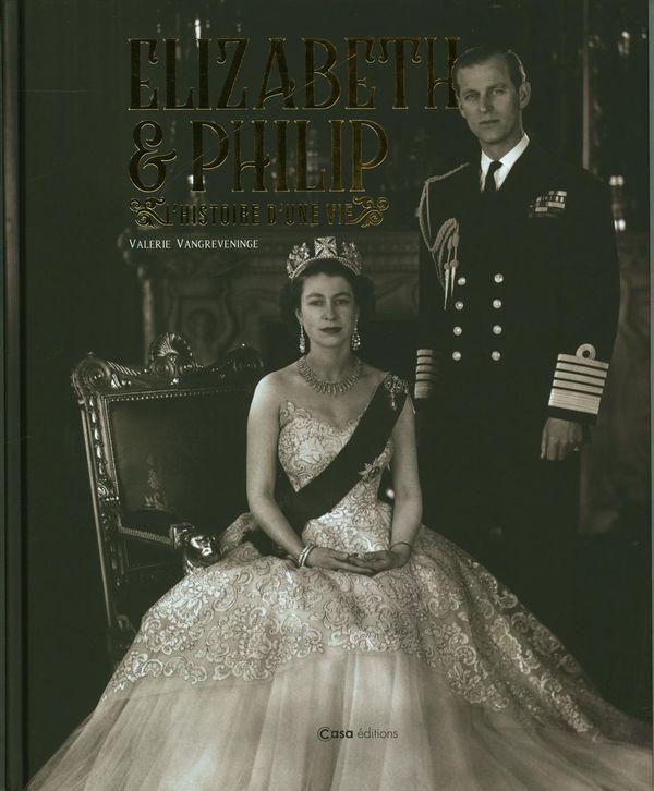 Elisabeth II & Philip : L'histoire d'une vie