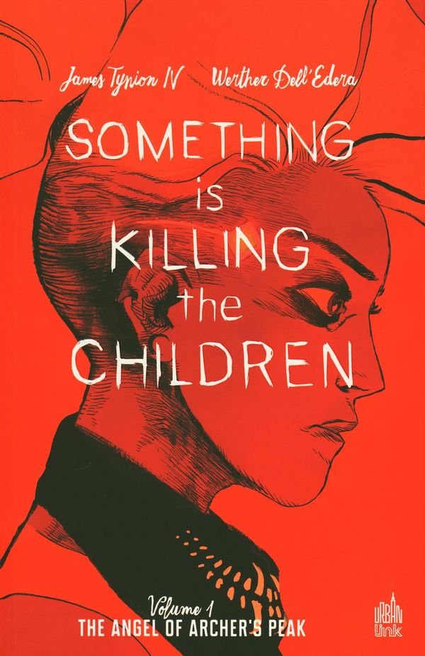 Something is killing the children 01 : The angel of Archer's Peak