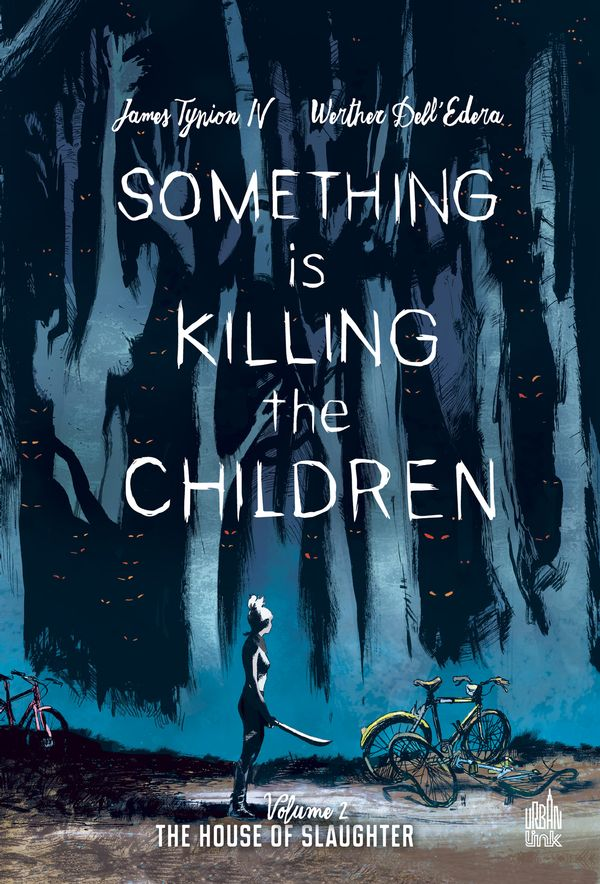 Something is killing the children 02 : The house of slaughter