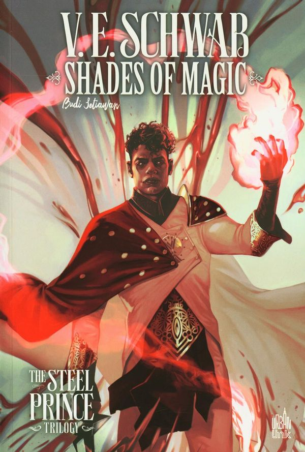 Shades of Magic 02 : The steel prince trilogy