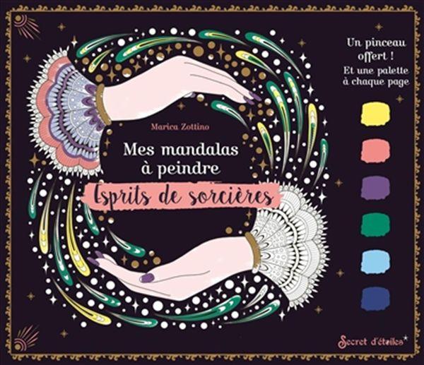 Mes mandalas à peindre - Esprits de sorcières