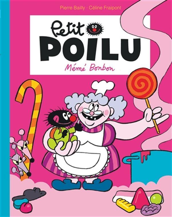 Petit Poilu 04 : Mémé Bonbon PF N.E.