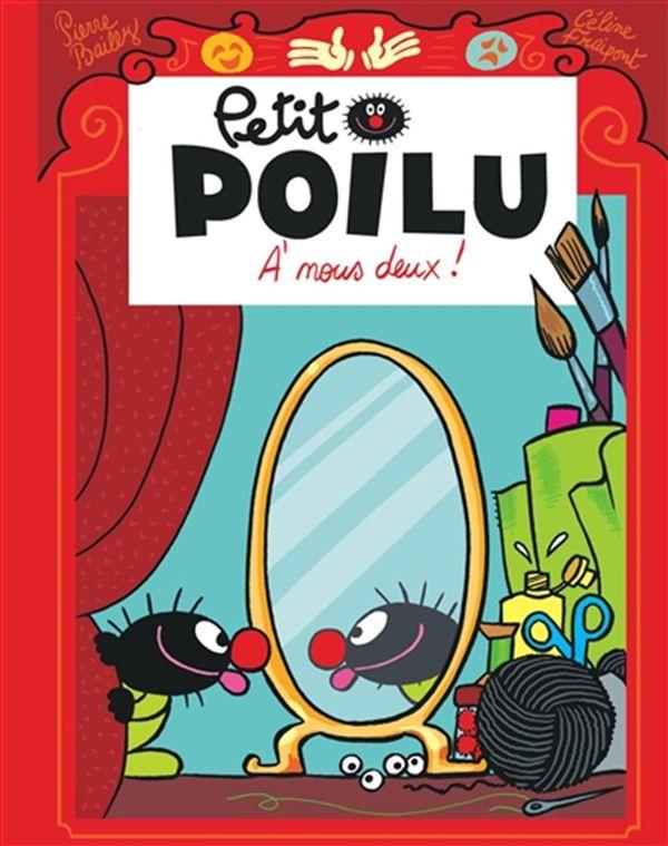 Petit Poilu 17 : A nous deux ! PF