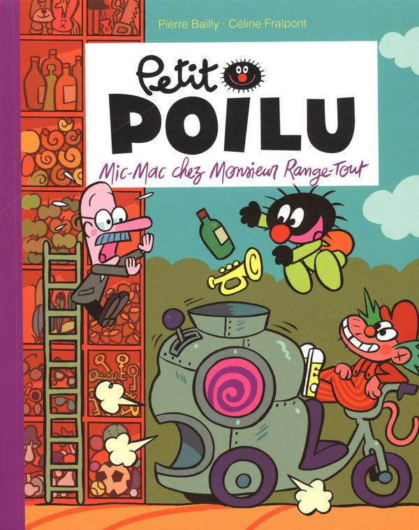 Petit Poilu 22 : Mic-Mac chez Monsieur Range-Tout PF