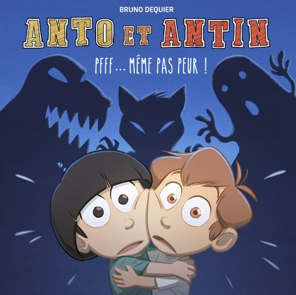 Anto et Antin 01  Pfff... même pas peur!