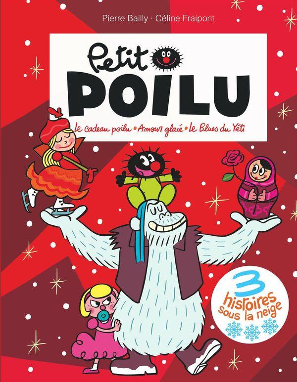 Petit Poilu recueil PF 01 - 3 histoires sous la neige