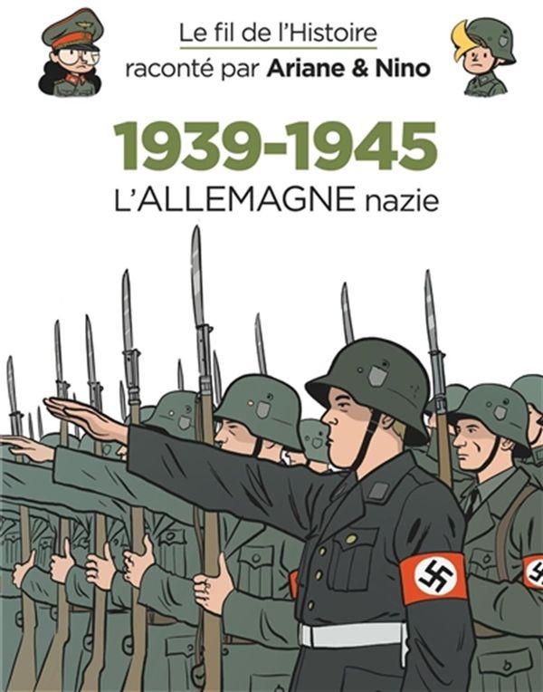 Le fil de l'Histoire 30 : 1939-1945 - L'Allemagne nazie