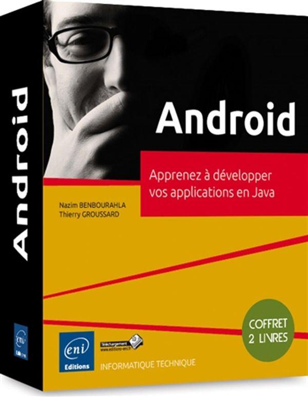 Android : Apprenez à développez vos applications en Java