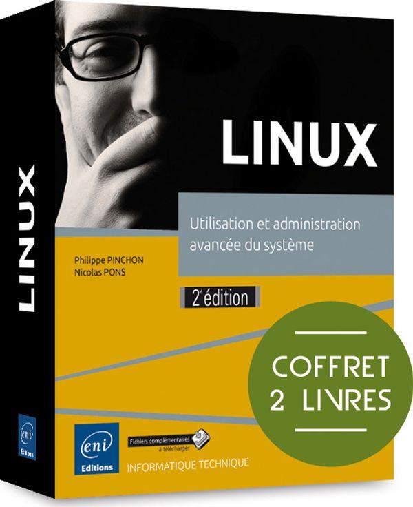 LINUX - Utilisation et administration avancée du système
