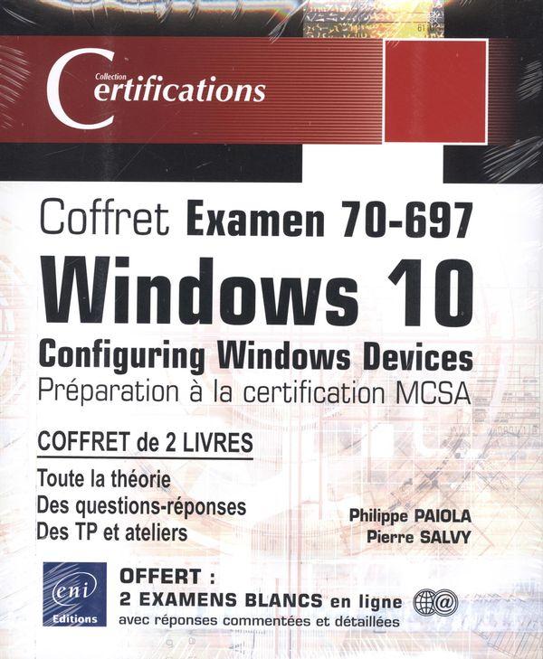 Coffret Examen 70-697 Windows 10 - Configuring Windows Devices