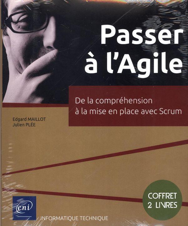 Passer à l'Agile - De la compréhension à la mise en place avec Scrum