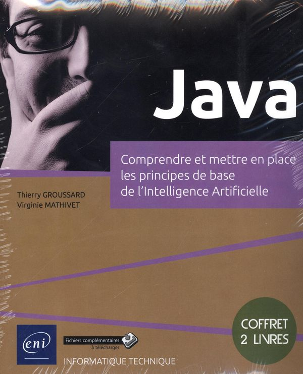 Java - Comprendre et mettre en place les principes de base de l'intelligence Artificielle