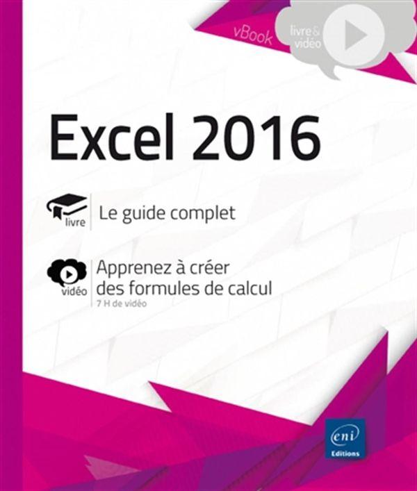 Excel 2016 - Complément vidéo - Apprendre à créer des formules de calcul