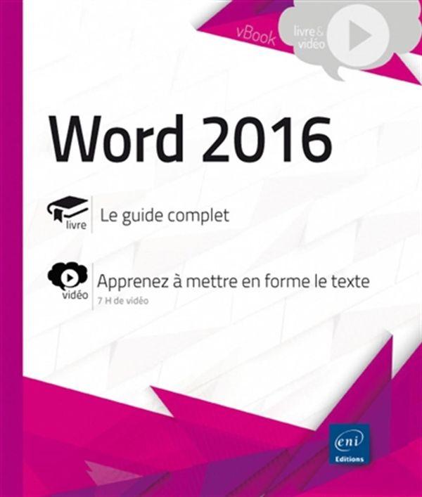Word 2016 - Complément vidéo - Apprenez à mettre en forme le texte