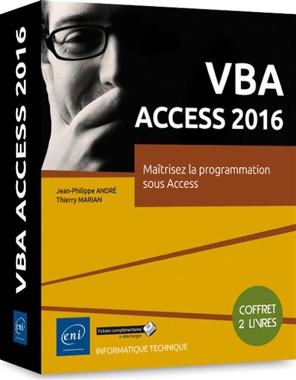 VBA Access 2016 - Maitrisez la programmation sous Access