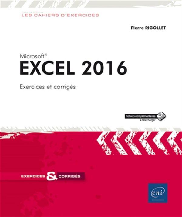 Excel 2016 - 105 Exercices et corrigés