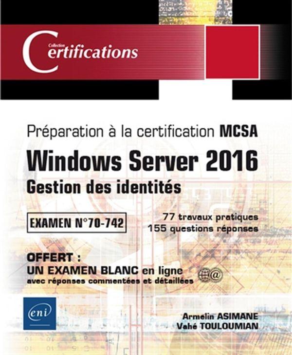 Windows Server 2016 - Gestion des identités - MCSA
