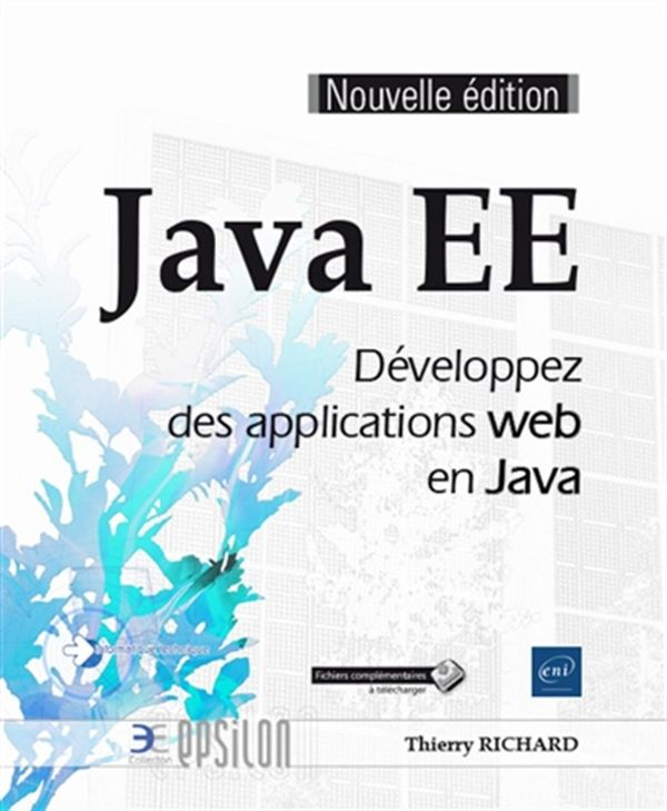 Java EE : Développez des applications web en java N.E.