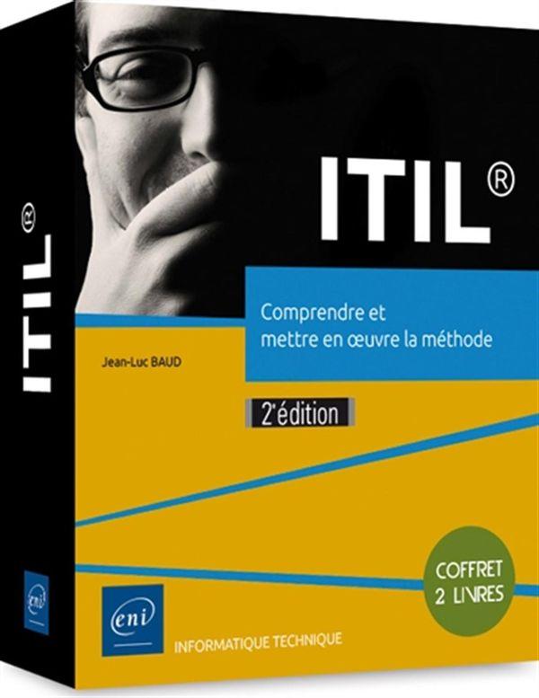ITIL : Comprendre et mettre en oeuvre la méthode 2e édition
