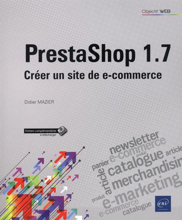 PrestaShop 1.7 - Créer un site de e-commerce