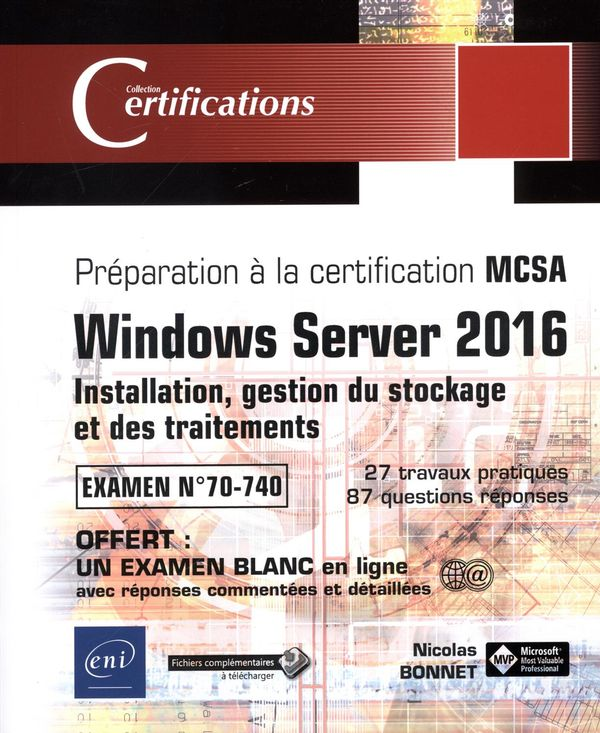 Windows Server 2016 : Installation, gestion du stockage et des traitements