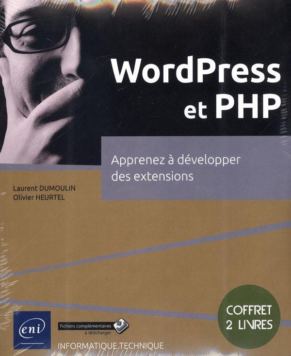 WordPress et PHP - Apprenez à développer des extensions