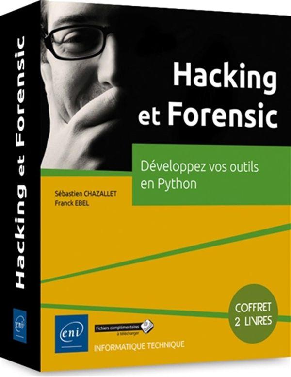 Hacking et Forensic : Développez vos outils en Python