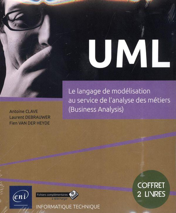 UML  Le langage de modélisation au service de l'analyse des métiers (Business Analysis)