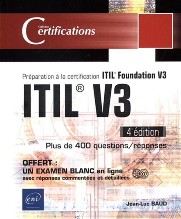 ITIL V3 : Préparation à la certification ITIL Foundation V3 - 4e édition