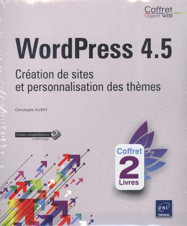 WordPress 4.5 - Création de sites et personnalisation des thèmes