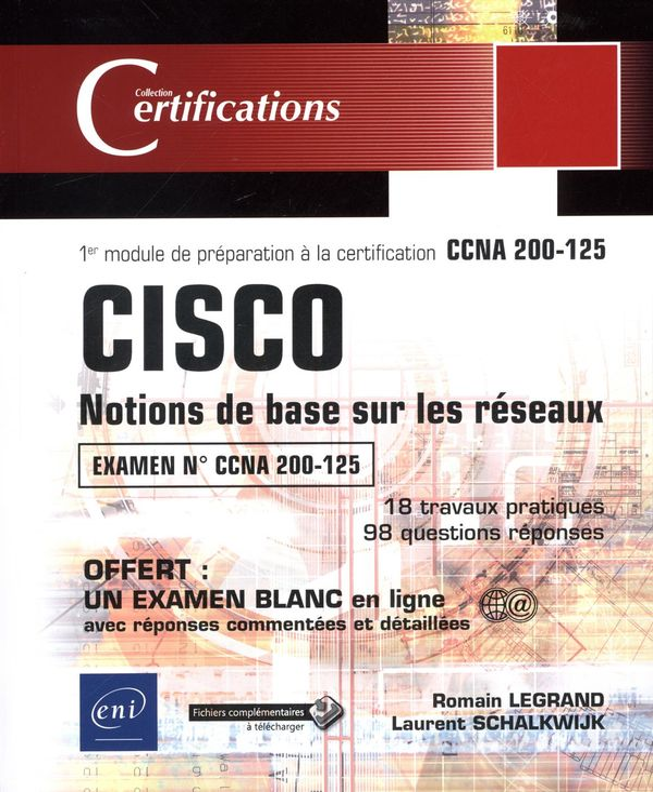 CISCO - Notions de base sur les réseaux - 1er module de préparation à la certification CCNA 200-125