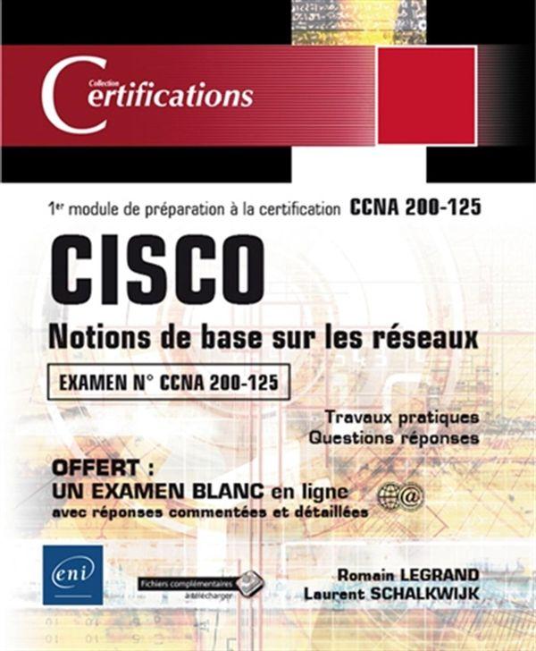 CISCO - Notions de base sur les réseaux - 1er module de préparation à la certification N.E.