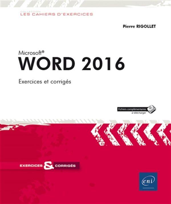 Word 2016 : 76 Exercices et corrigés
