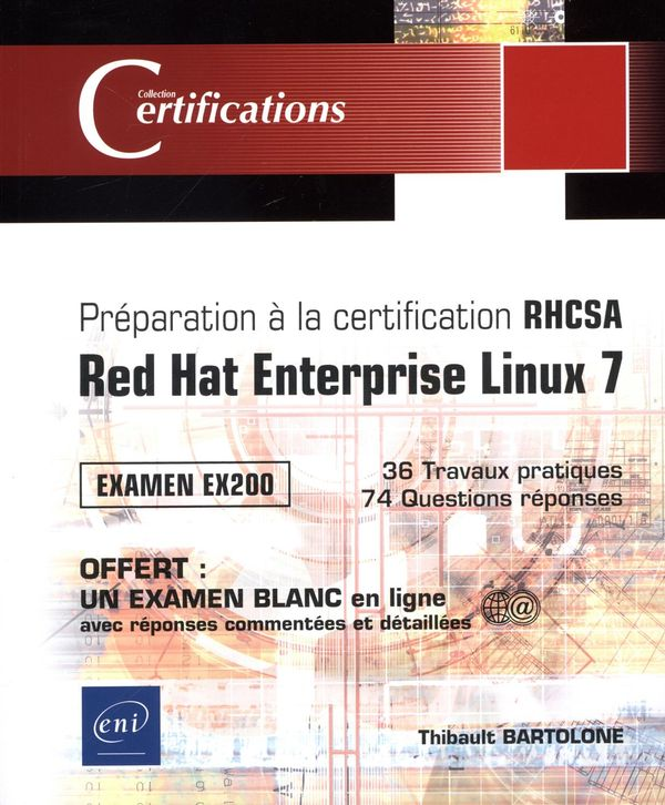 Préparation à la certification RHCSA : Red Hat Enterprise Linux 7 - Examen EX200