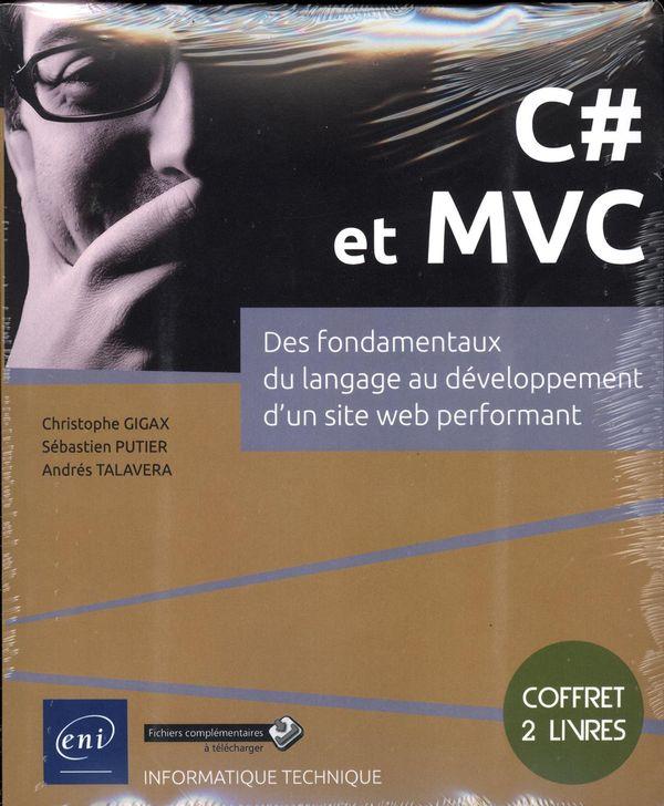 C# et MVC : Des fondamentaux du langage au développement d'un site web performant