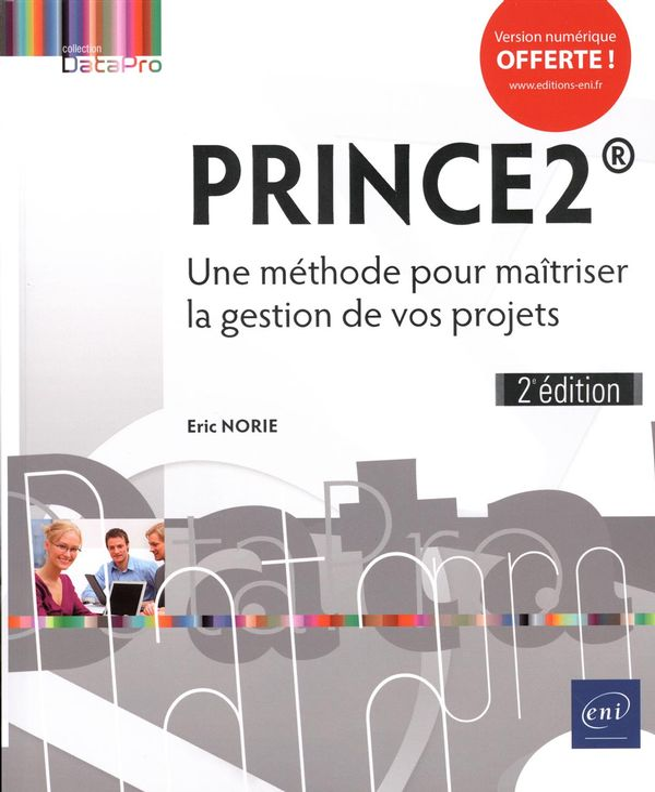 PRINCE2  Une méthode pour maîtriser la gestion de vos projets 2e édition