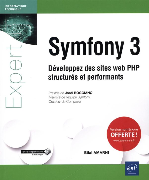 Symfony 3 : Développez des sites Web PHP structurés et performants