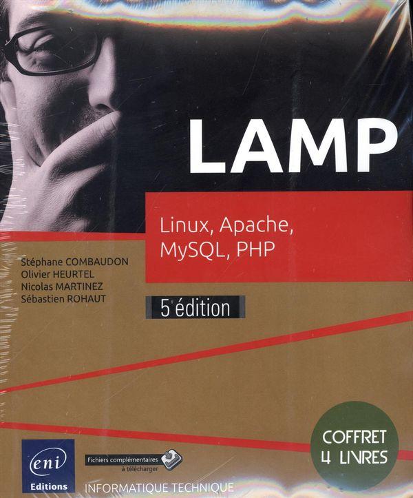 Lamp : Linux, Apache, MySQL, PHP 5e édition