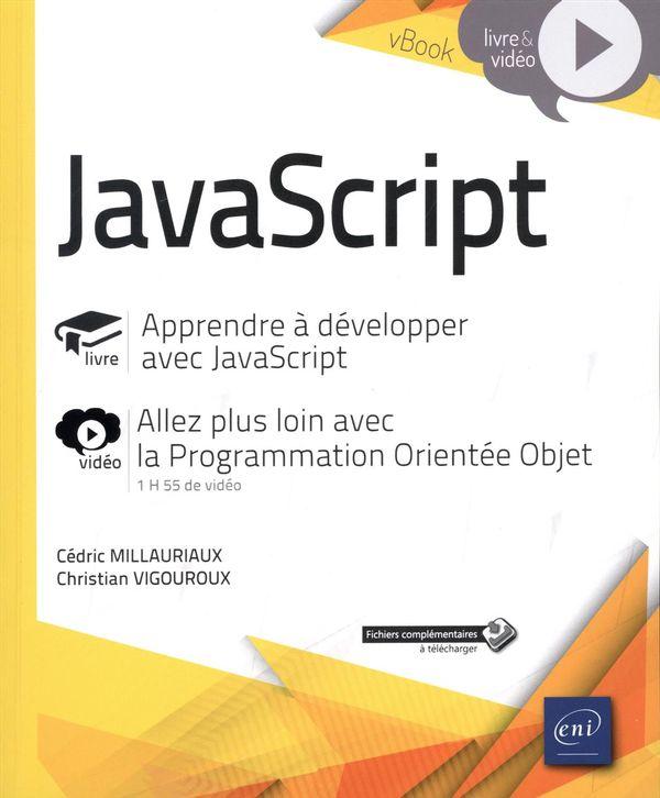 JavaScript : Apprendre à développer avec JavaScript