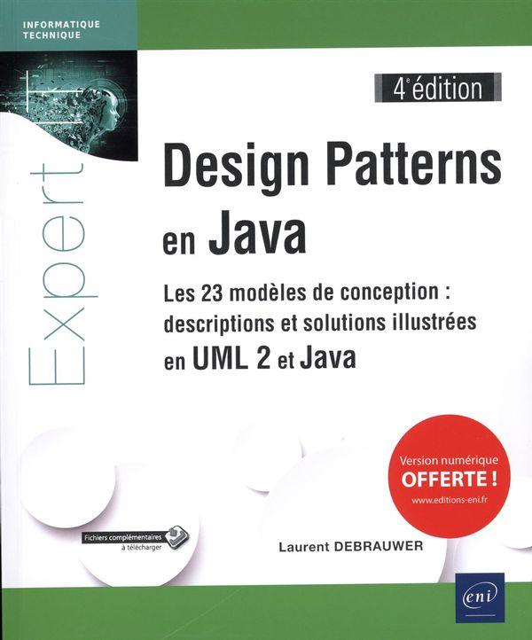 Design Patterns en Java - Les 23 modèles de conception 4e édition